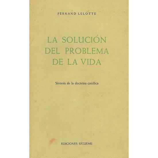 La solucion del problema de la vida