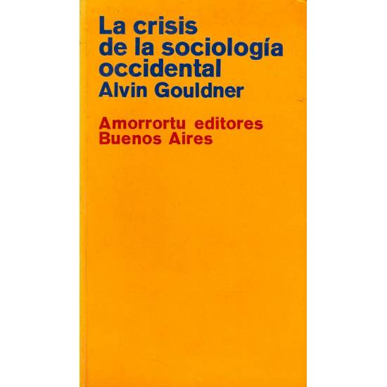 La crisis de la sociologia occidental
