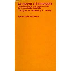 La nueva criminologia