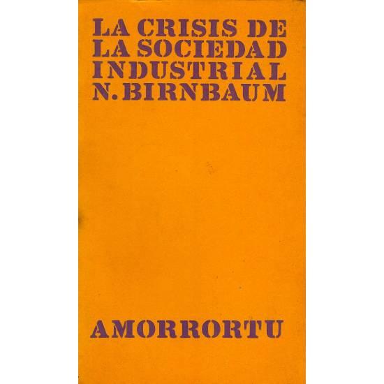 La crisis de la sociedad industrial