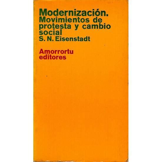 Modernizacion Movimientos de protesta y cambio social