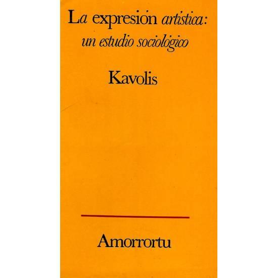 La expresion artistica: un estudio sociologico
