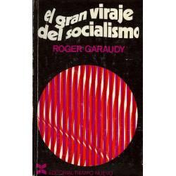 El gran viraje del socialismo