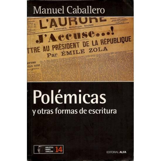 Polemicas y otras formas de escritura