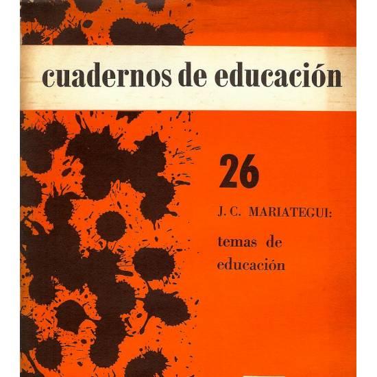 Temas de educacion. Mariategui
