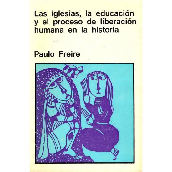 Las iglesias, la educacion y el proceso de liberacion humana en la historia