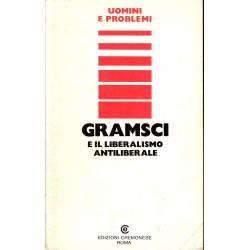 Gramsci e il liberalismo antiliberale