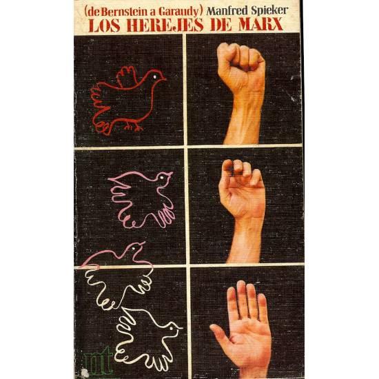 Los herejes de Marx