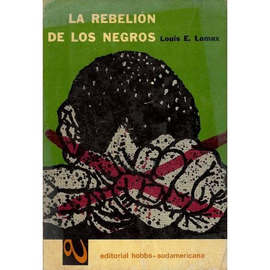 La rebelión de los negros