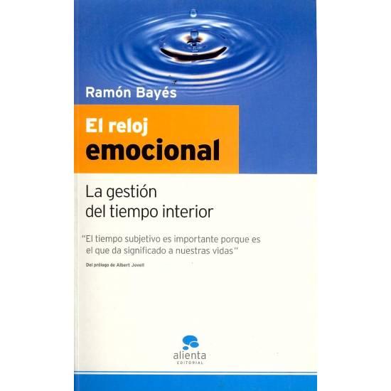 El reloj emocional La gestion del tiempo interior