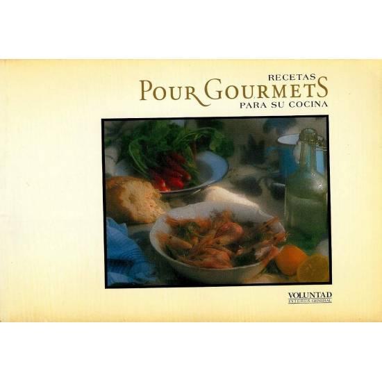 Pour Gourmets Recetas para su cocina