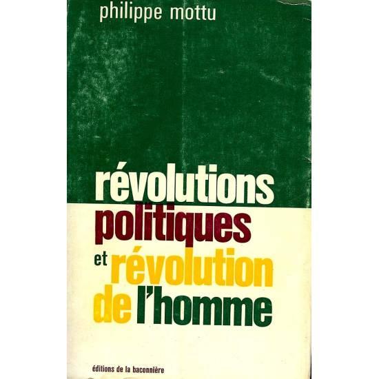 Revolutions politiques et revolution de l homme
