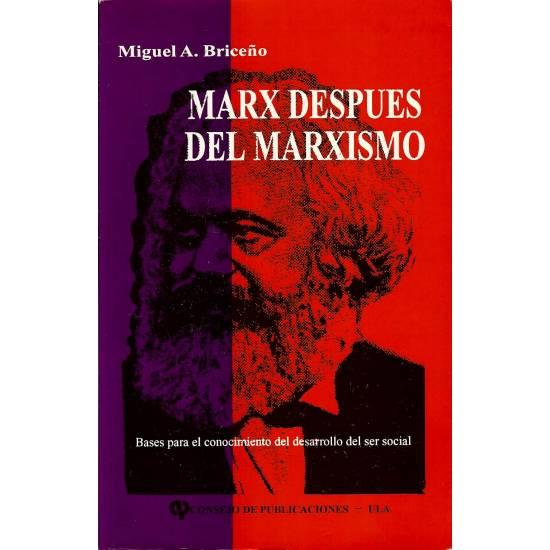 Marx despues del marxismo