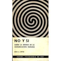 No y si. Sobre la genesis de la comunicacion humana