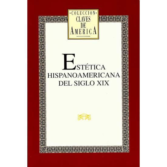 Estetica hispanoamericana del siglo XIX