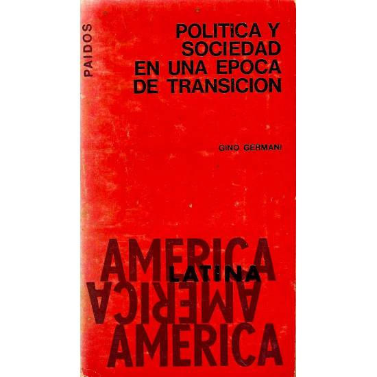Politica y sociedad en una epoca de transicion