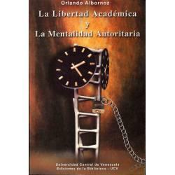 La libertad academica y la mentalidad autoritaria