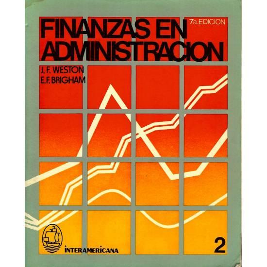 Finanzas en administracion. 2 tomos