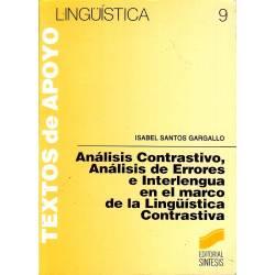 Analisis contrastivo, analisis de errores e interlengua en el marco de la linguistica contrastiva