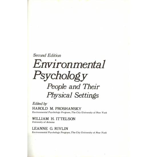 Environmental Psychology. People and their physical settings