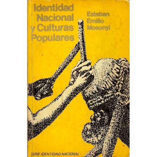 Identidad nacional y culturas populares Mosonyi