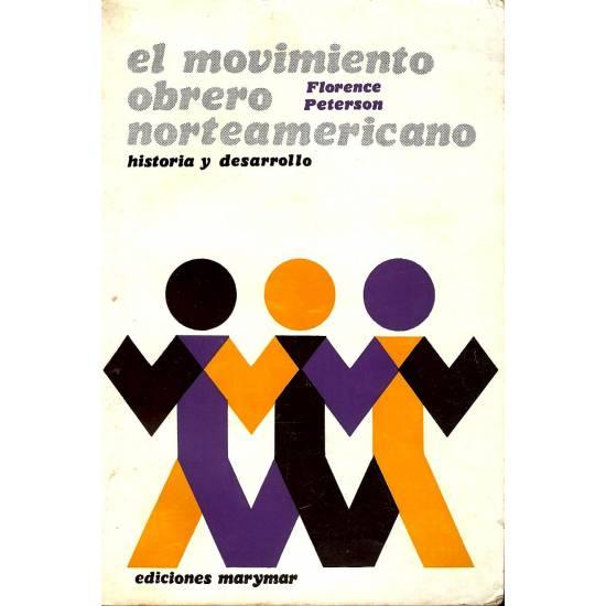 El movimiento obrero norteamericano