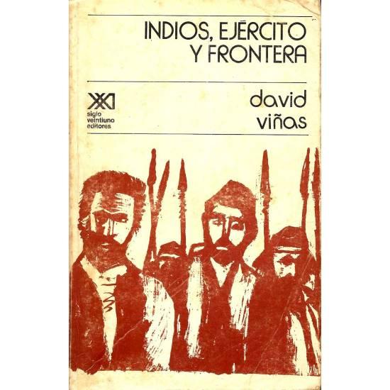 Indios, ejercito y frontera