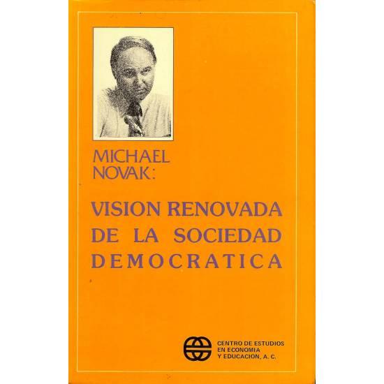 Vision renovada de la sociedad democratica