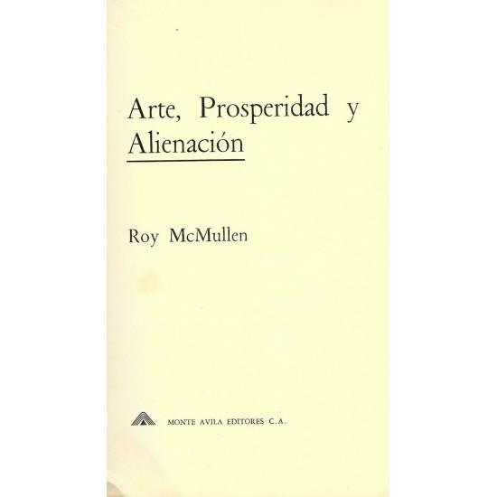 Arte prosperidad y alienacion