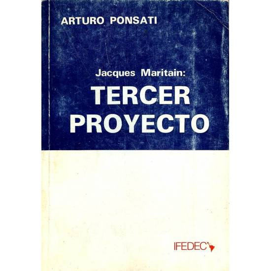 Jacques Maritain: Tercer Proyecto