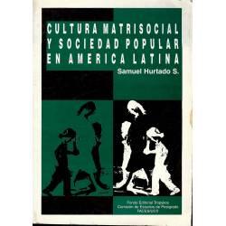 Cultura matrisocial y sociedad popular en America latina