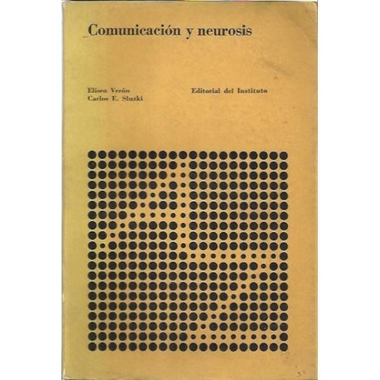 Comunicación y neurosis