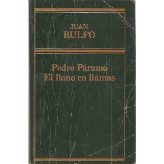 Pedro Paramo. El llano en llamas