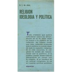 Religion, ideologia y politica