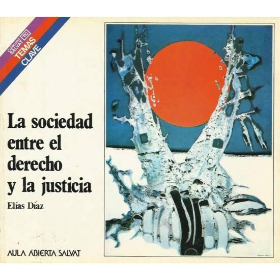 La sociedad entre el derecho y la justicia