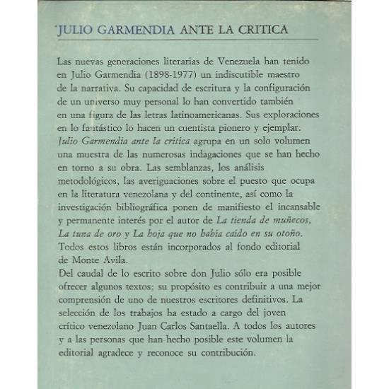 Julio Garmendia ante la critica