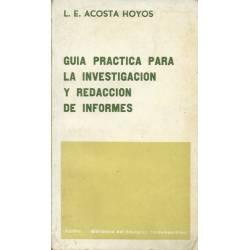 Guia practica para la investigacion y redaccion de informes