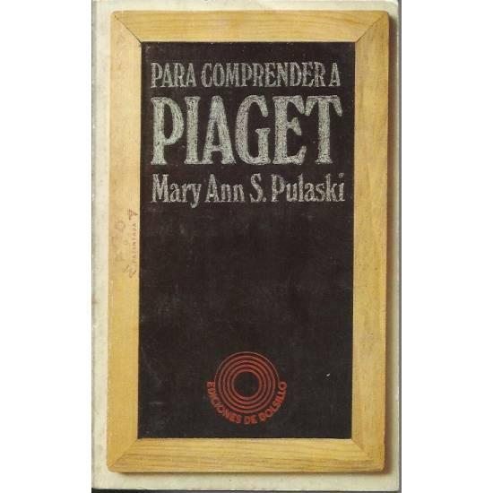 Para comprender a Piaget