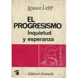 El progresismo. Inquietud y esperanza