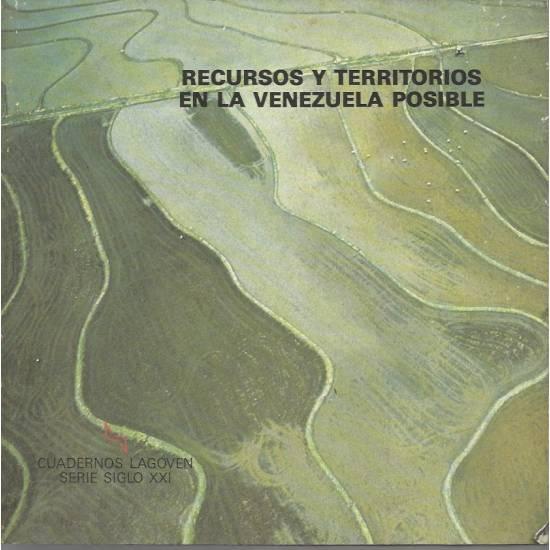 Recursos y territorios en la Venezuela posible
