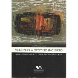 Venezuela destino incierto