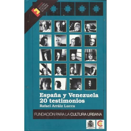 Espana y Venezuela 20 testimonios