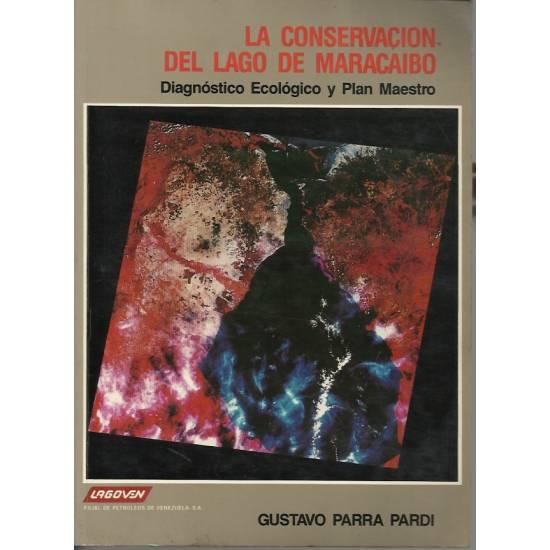 La conservacion del Lago de Maracaibo