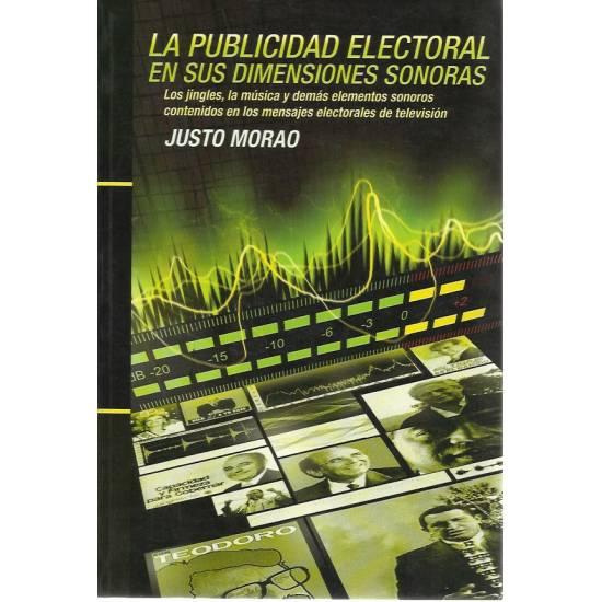 La publicidad electoral en sus dimensiones sonoras