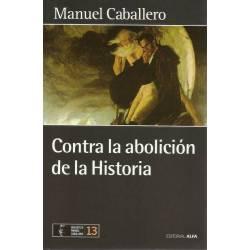 Contra la abolicion de la historia