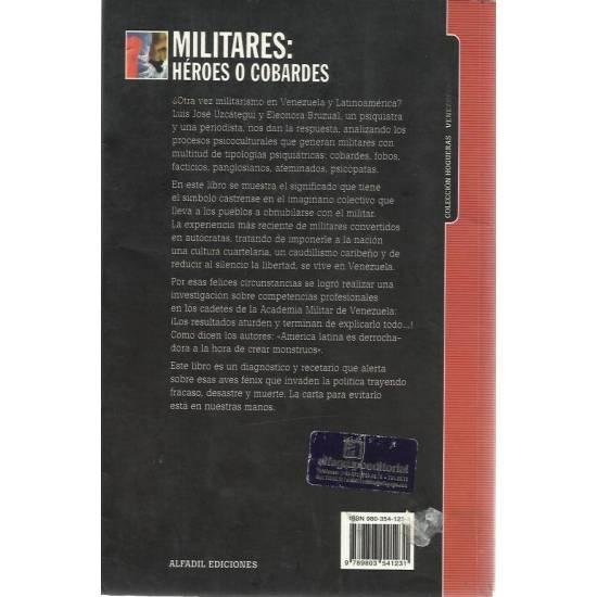 Militares: heroes o cobardes