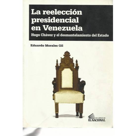 La reeleccion presidencial en Venezuela