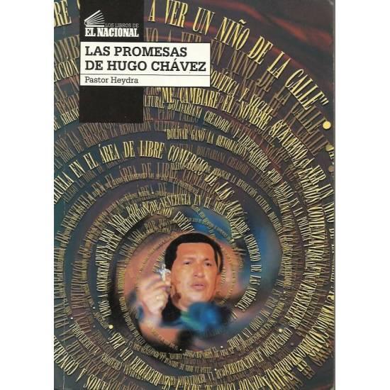 Las promesas de Hugo Chavez