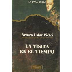La visita en el tiempo Arturo Uslar Pietri
