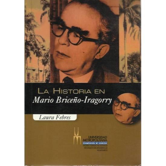 La historia en Mario Briceno-Iragorry